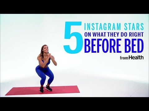 5 Instagram Stars On What They Do Right Before Bed | Health
