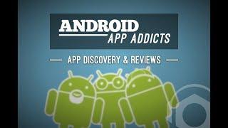 Android App Addicts #495 - Podnutz.com Podcast