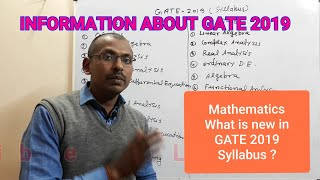 INFORMATION ABOUT GATE 2019 | WHAT IS NEW IN SYLLABUS |