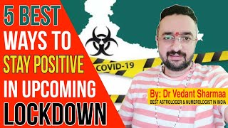 How Do I Stay Happy And Positive During Covid