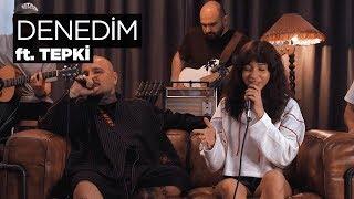Zeynep Bastık Ft. Tepki   Denedim Akustik (Tepki Cover)