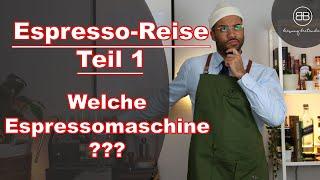 Welche Espressomaschine passt zu mir? So findest du sie! *Inhalte in der Videobeschreibung*