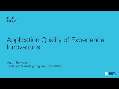SD-WAN Application Quality of Experience Innovations