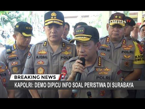 Kapolri : Insiden di Surabaya dan Malang Memicu Rusuh di Manokwari Papua Barat