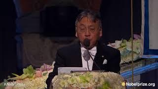 NobelBanquetspeechbyKazuoIshiguro,NobelPrizeinLiterature2017