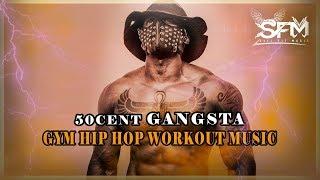 50 cent Gangsta  Workout Hip Hop 2017 – Svet Fit Music