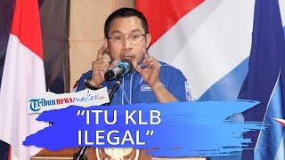 Sebut KLB yang Diadakan 5 Maret 2021 Ilegal, Bapilu Partai Demokrat: Ketua DPP dan DPC Masih Waras