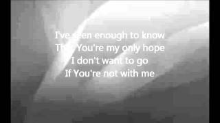 Chris Tomlin - With Me with Lyrics