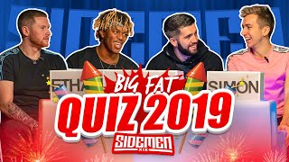 SIDEMEN BIG FAT QUIZ OF THE YEAR 2019
