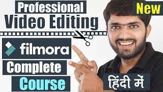 Professional Video Editing Tutorial - Filmora Complete Course (HINDI)
