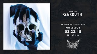 "GosT ""Garruth"" [""Possessor"" - 2018]"