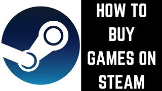 How to Buy Games on Steam