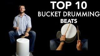 TOP 10 Bucket Drumming Beats of ALL TIME! -Bucketdrumming.net