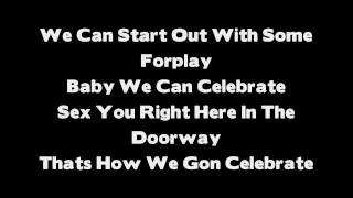 Tank - Celebration Remix ( feat. Chris Brown & Trey Songz ) Lyrics