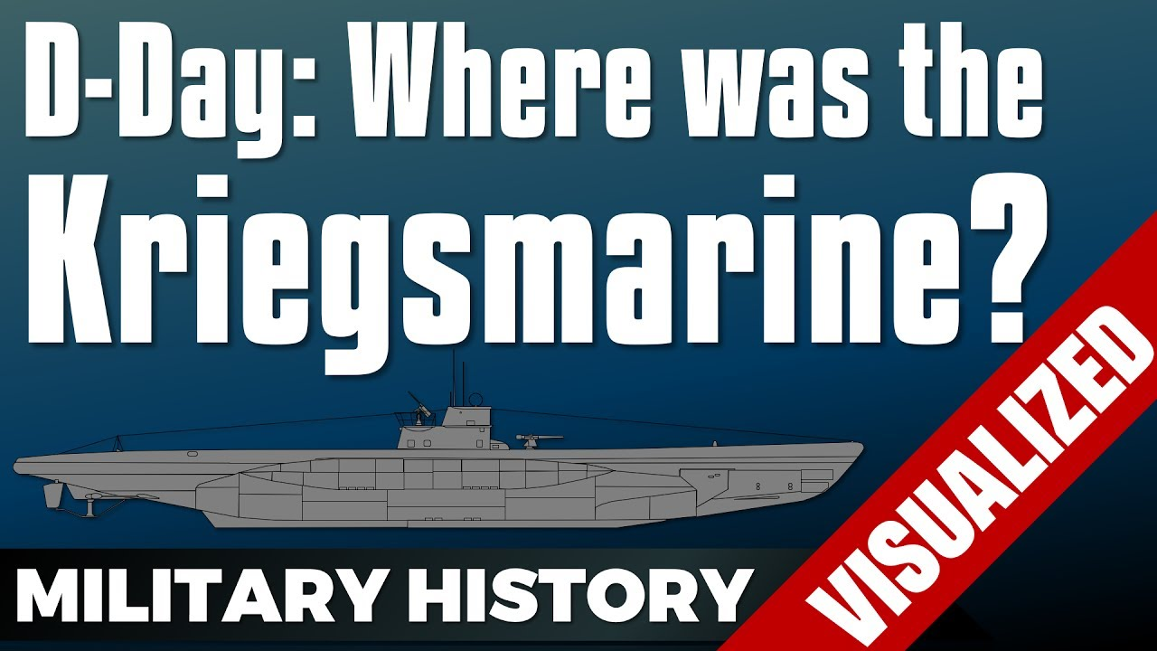 D-Day: Where was the Kriegsmarine? - Normandy Landings