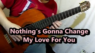 Nothing's Gonna Change My Love For You - George Benson (Guitar Cover)