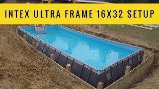 Intex Ultra Frame 16x32 Pool Setup
