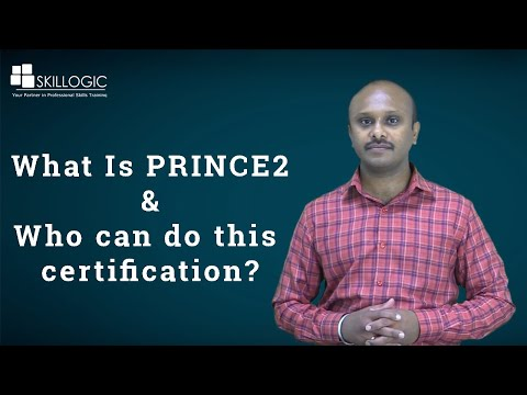 PRINCE2 Certification - What is it & Who can do this Certification ...