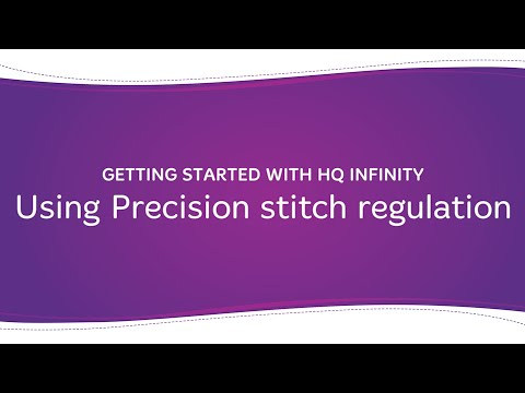 HQ Infinity - Using Precision Stitch Regulation