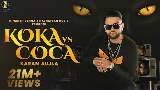Koka vs Coca : Karan Aujla (Official Video) Jay Trak | Himansh Verma | Latest Punjabi Songs 2020 - Download this Video in MP3, M4A, WEBM, MP4, 3GP