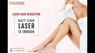 Permanent Laser Hair Removal in Delhi @DermaClinix, New Delhi