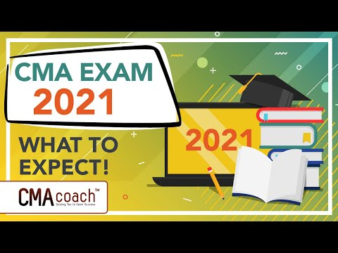 CMA Accounting Exam Prep 2021 - WHAT TO EXPECT! - YouTube