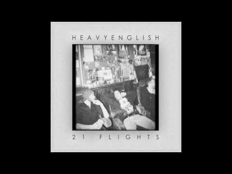 Heavy English - 21 Flights