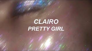clairo // pretty girl (LYRICS)