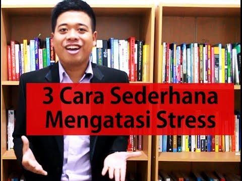 Video 3 Cara Sederhana Mengatasi Stres