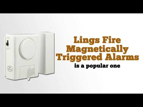 LingsFire Magnetically Triggered Alarms for Doors or Windows