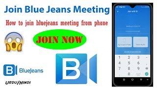 How to join bluejeans meeting from phone in Hindi/Urdu /Blue Jeans Meeting app