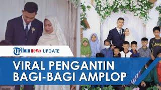 Viral Video Pengantin Bagikan Amplop di Hari Pernikahannya, Mengaku Sudah jadi Impian sejak Lama