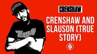 Crenshaw and Slauson (True Story) - Nipsey Hussle (Crenshaw Mixtape)