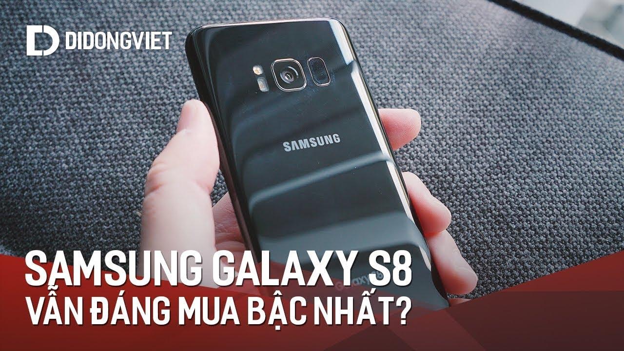 Giữa bão sản phẩm Samsung, Galaxy S8 vẫn đáng mua bậc nhất?