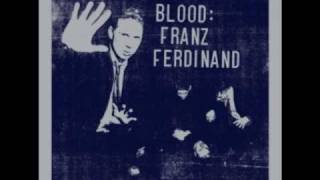 Franz Ferdinand - Backwards On My Face (Blood)