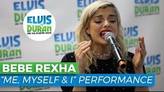 "Bebe Rexha - ""Me, Myself & I"" Acoustic   Elvis Duran Live"