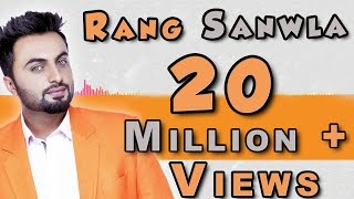Rang Sanwla  Aarsh Benipal  Panjaab Records  Latest Punjabi Songs 2016