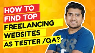 Top 11 Freelancing Websites for Software Testers& QA. (Even as Manual Tester)