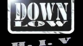 Down Low - H.I.V