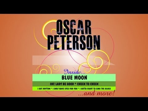 Blue Moon (1959) (Song) by Oscar Peterson