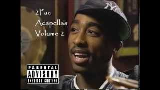 ♪♫2Pac♫♪ - It Aint Easy *Acapella*
