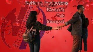 Kasih Tak Sampai - FIlm Pendek (Short Movie)