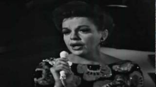 JUDY GARLAND SINGS 'ALONE TOGETHER'.
