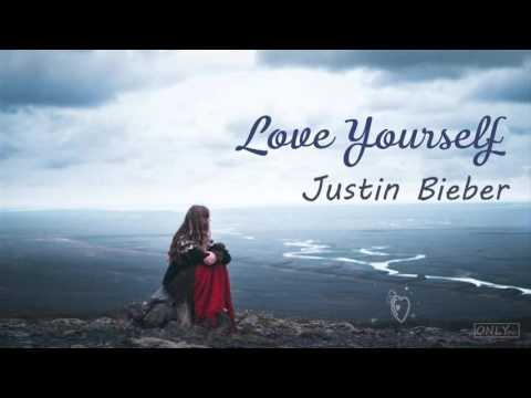 [Lyrics+Vietsub] Love Yourself - Justin Bieber