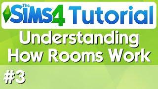 The Sims 4 Tutorial - #3 - Understanding How Rooms Work
