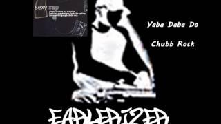 Chubb Rock - Yaba Daba Do