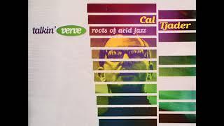 Cal Tjader – Talkin' Verve - Roots Of Acid Jazz (Full Album HQ, Afro-Cuban, Latin Jazz, Mambo)