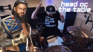WWE Roman Reigns Head of the Table Theme Song Drum Cover