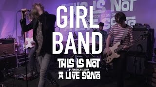 This Is Not A Live Song Ferarock Sessions   GIRL BAND