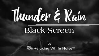 Thunder & Rain Sounds Black Screen | Sleep to Relaxing Rainstorm White Noise | 10 Hours